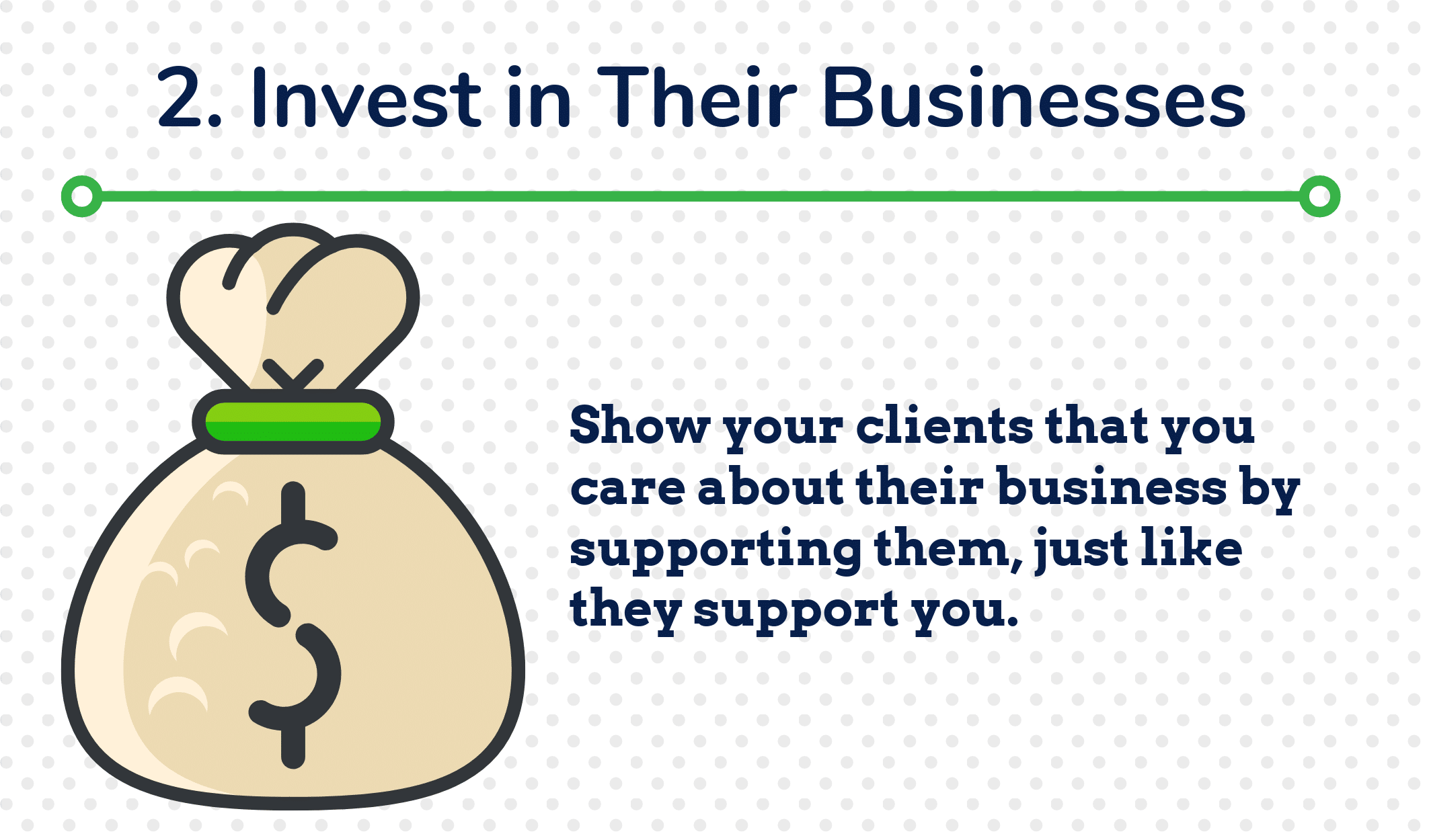 2. Invest in Their Businesses