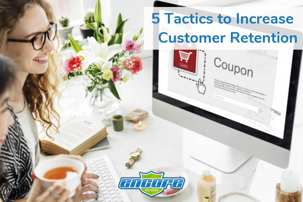 5 Tactics to Increase Customer Retention